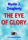 The Eye of Glory