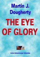 The Eye of Glory