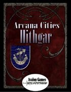 Arcana Cities, Hithgar