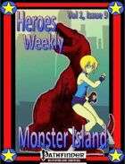 Heroes Weekly, Vol 1, Issue #9, The Mystery of Monster Island