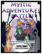 Mystic Adventures, Battles