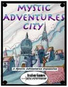 Mystic Adventures, City
