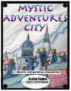 Mystic Adventures, City