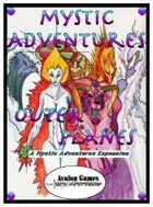 Mystic Adventures, Outer Planes
