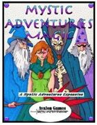 Mystic Adventures, Magic