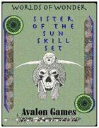 Sister of the Sun Skill Set
