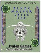 Blade Master Skill Set