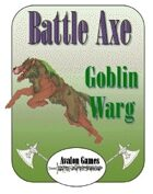 Battle Axe Warg