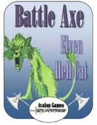 Battle Axe Elven Hell Cat