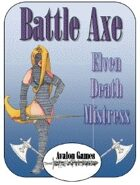 Battle Axe Elven Death Mistress