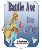 Battle Axe Elven Spell Singer