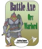 Battle Axe, Orc Warlord