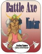 Battle Axe, Minotaur