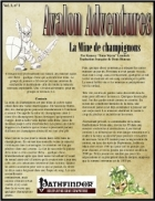 Avalon Adventures, Vol. 1, n° 1, La Mine de champignons