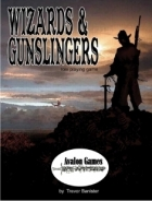 Wizards and Gunslingers