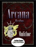 Arcana Realms, Mulithor