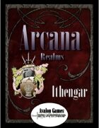Arcana Realms, Ithengar