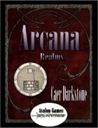Arcana Realms, Cear Darkstone