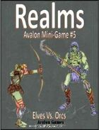 Realms, Elves & Orcs, Avalon Mini-Game #5