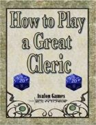 How to Play a Great Cleric