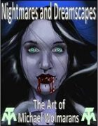 Art of Michael Wolmarans, Nightmares and Dreamscapes