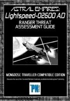 Lightspeed for Mongoose Traveller, Ranger Threat Assessment Guide