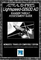Lightspeed for Mongoose Traveller, Ranger Threat Assessment Guide