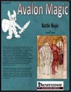 Avalon Magic, Vol 1, Issues #12, Battle Magic