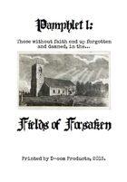 Pamphlet 1: Fields of Forsaken
