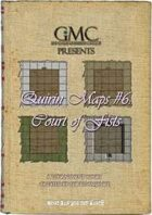 Quirin Maps #6: Court of Fists