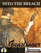Into The Breach: The Gunslinger