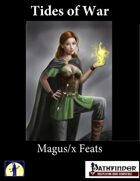 Tides of War: Magus/x Feats