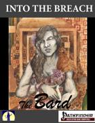 Into the Breach: The Bard