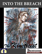 Into the Breach: The Kineticist