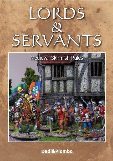 Delta Vector: Lords & Servants Medieval Skirmish - Rules