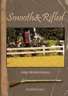 Smooth&Rifled - Version Espanol