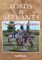 The Age of the Condottieri - Lords&Servants supplement