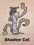 ShadowCat - A Dungeon World Playbook