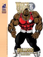 WatchGuard Solo - Bulldog (M&M 3e)