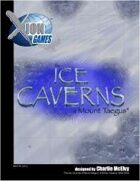 The Ice Caverns of Mount Taegus
