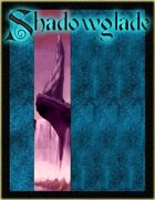 [PFRPG] Shadowglade: Game Master's Guide to Shadowglade
