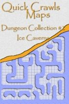 Quick Crawls Maps - Dungeon Collection #2, Ice Caverns