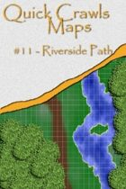 Quick Crawls Maps #11 - Riverside Path