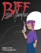Biff the Vampire Volume 2: Videojugador
