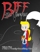 Biff the Vampire Volume 5: I Was a Twenty-Something Werewolf