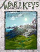 War of Keys: Prelude