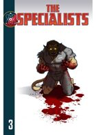 The Specialists, Chapter 3