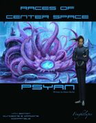 Races of Center Space: Psyan