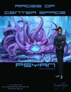 Races of Center Space: Psyan