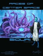 Races of Center Space: Siduri